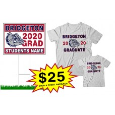 "School Sign - 18""h x 24""w - Bridgeton HS One Sign and Two Shirts Package"