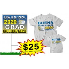 "School Sign - 18""h x 24""w - Buena HS One Sign and Two Shirts Package"