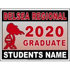 "School Sign - 18""h x 24""w - DELSEA REGIONAL HS 4mm Corrugated Plastic Sign with Metal H-Frame Included"