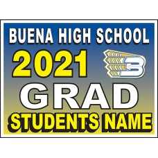 "School Sign - 18""h x 24""w - BUENA HS 4mm Corrugated Plastic Sign with Metal H-Frame Included"