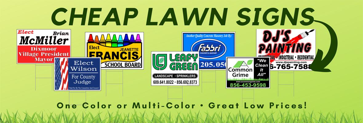 Cheap Lawn Signs