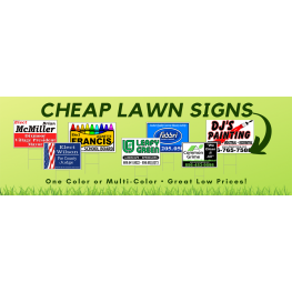 Cheap Lawn Signs