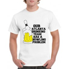 """Apparel - Stock Design T-Shirt White with Our """"Enter Name"""" Drinking Team Has A Bowling Problem"""
