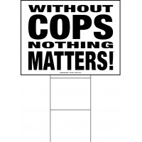 Police - 18x24x4mm Coroplastic Black on White with Double Sided Print