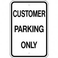 Traffic Control - Customer Parking Only .080 Reflective Aluminum