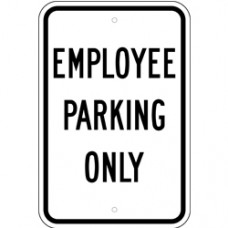 Traffic Control - Employee Parking Only .080 Reflective Aluminum