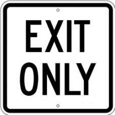 Traffic Control - Exit Only .080 Reflective Aluminum
