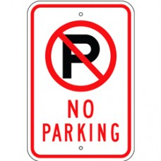 Traffic Control - No Parking Symbol - No Parking .080 Reflective Aluminum